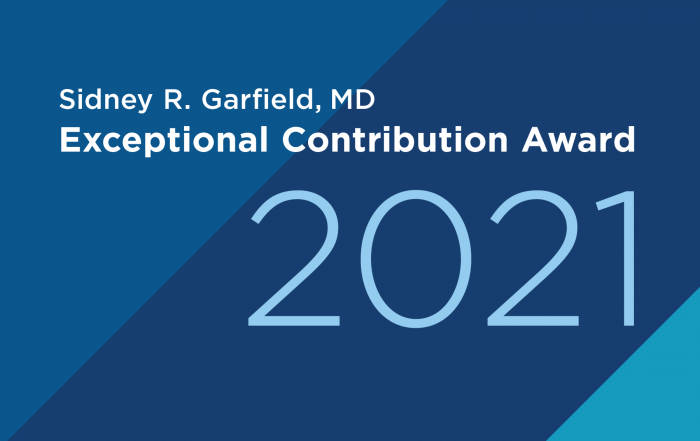 Sidney R Garfield, MD Exceptional Contribution Awards
